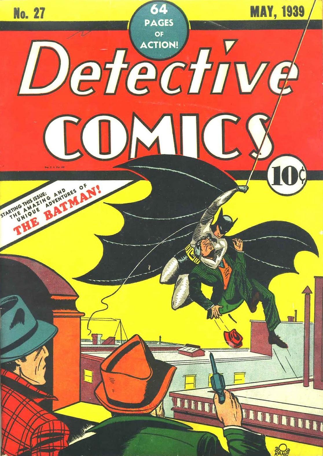 "The cover of ""Detective Comics"" #27. Bob Kane and Bill Finger. © DC Comics"